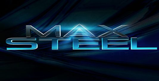 Max Steel - Friday, October 14