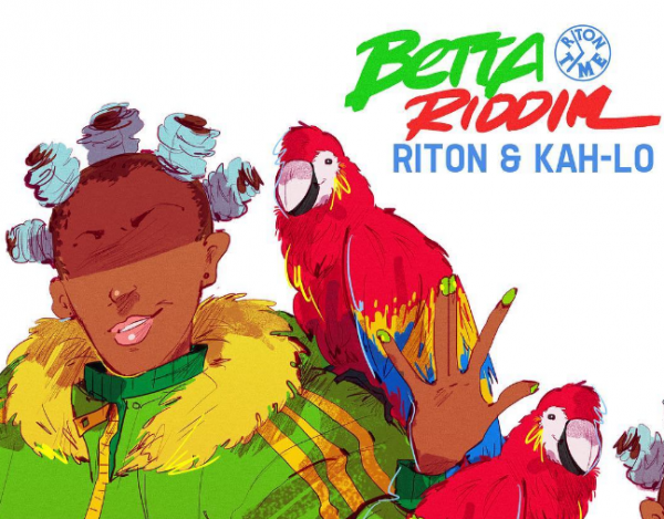 Betta Riddim is Kah-Lo and Riton's new effort