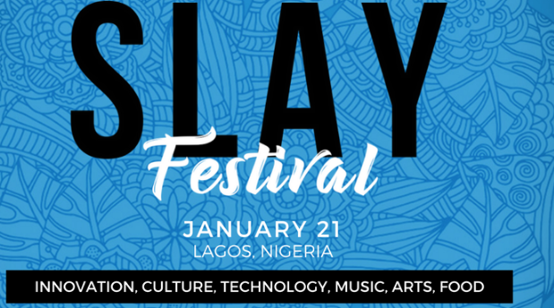 SLAY Festival ~ TheCable Lifestyle