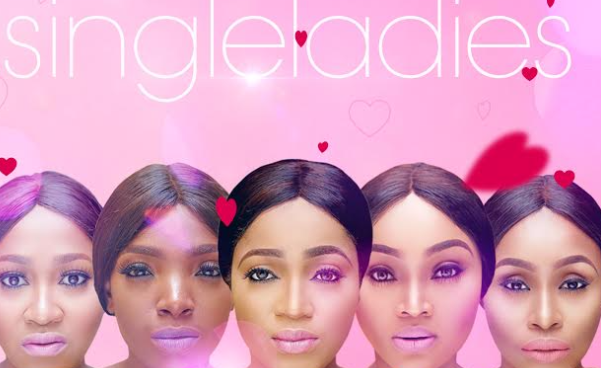 Single Ladies | TheCable.ng