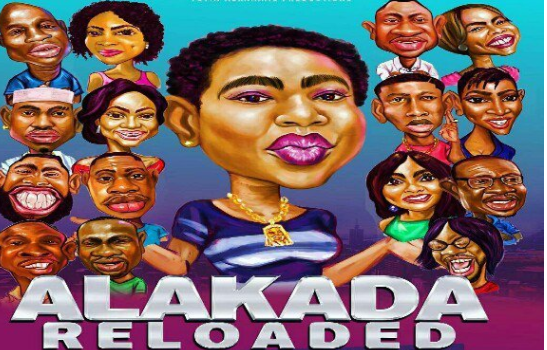 Alakada Reloaded | TheCable.ng