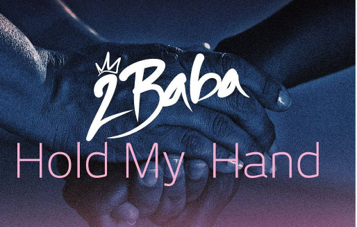 2baba releases 'Hold my hand' to raise funds for IDPs | TheCable.ng