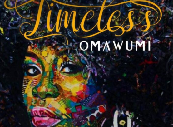 Omawumi releases third album 'Timeless' | TheCable.ng