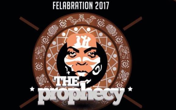 Felabration 2017 The Prophecy | TheCable.ng
