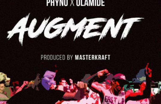 Phyno, Olamide again join forces, release 'Augment' | TheCable.ng